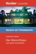 Das Wunschhaus und andere Geschichten