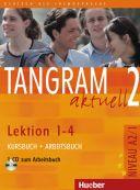 Tangram aktuell 2 Edycja niemiecka lekcje 1-4