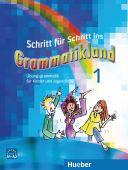Schritt für Schritt ins Grammatikland A1