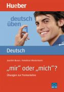 """deutsch üben Band 1: """"mir"""" oder """"mich""""?"""