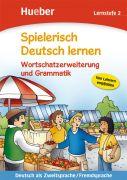 Spielerisch Deutsch lernen. Wortschatzerweiterung und Grammatik (Lernstufe 2)
