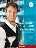 Menschen im Beruf - Tourismus A2 + Audio CD (1 szt.)