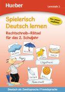 Spielerisch Deutsch lernen. Rechtschreib-Rätsel für das 2. Schuljahr