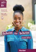 Schritt für Schritt zum DTZ A2+/B1 Kursbuch + Arbeitsbuch