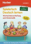 Spielerisch Deutsch lernen Wortschatzvertiefung und Grammatik