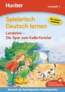 Spielerisch Deutsch lernen. Lernkrimi - Die Spur zum Kellerfenster (Lernstufe 1)