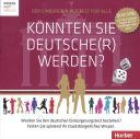 Könnten Sie Deutsche(r) werden? (Gra)