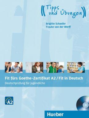 Fit fürs Goethe-Zertifikat A2/ Fit in Deutsch (für Jugendliche)