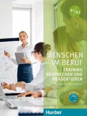 Menschen im Beruf - Training Besprechen und Prasentieren B1-B2 + Audio CD (1 szt.)