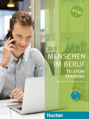 Menschen im Beruf - Telefontraining B1-B2 + Audio CD (1 szt.)