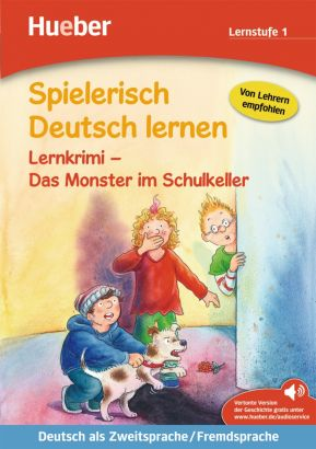 Spielerisch Deutsch lernen. Lernkrimi - Das Monster im Schulkeller (Lernstufe 1)
