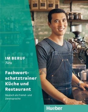 Im Beruf NEU,Fachwortschatztrainer Küche und Restaurant