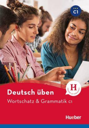 Wortschatz & Grammatik C1 nowa edycja