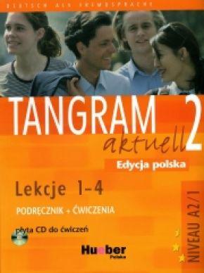 Tangram aktuell 2 Edycja polska lekcje 1-4