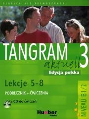 Tangram aktuell 3 Edycja polska lekcje 5-8