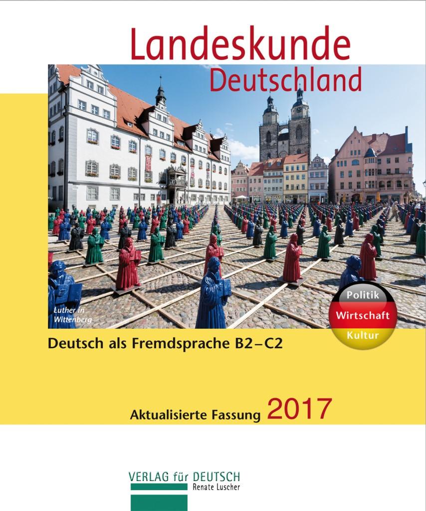 Landeskunde Deutschland - Aktualisierte Fassung 2017