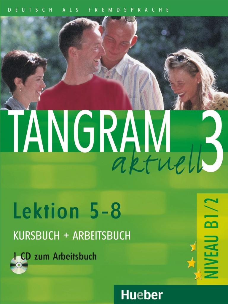 Tangram aktuell 3 Edycja niemiecka lekcje 5-8