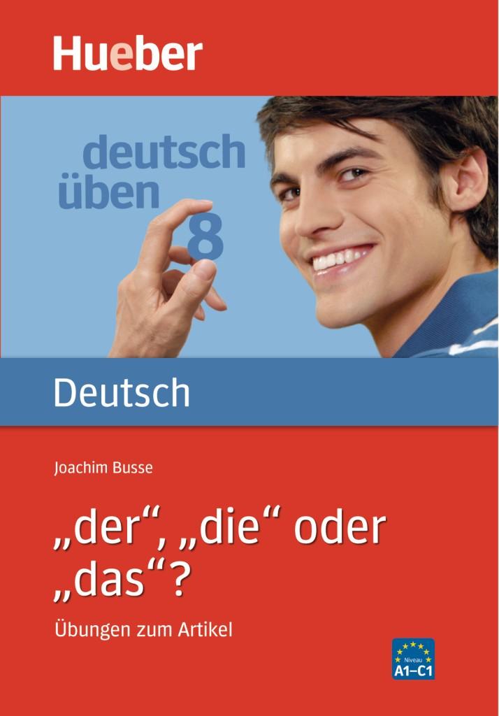 """deutsch üben Band 8: """"der"""", """"die"""" oder """"das""""?"""