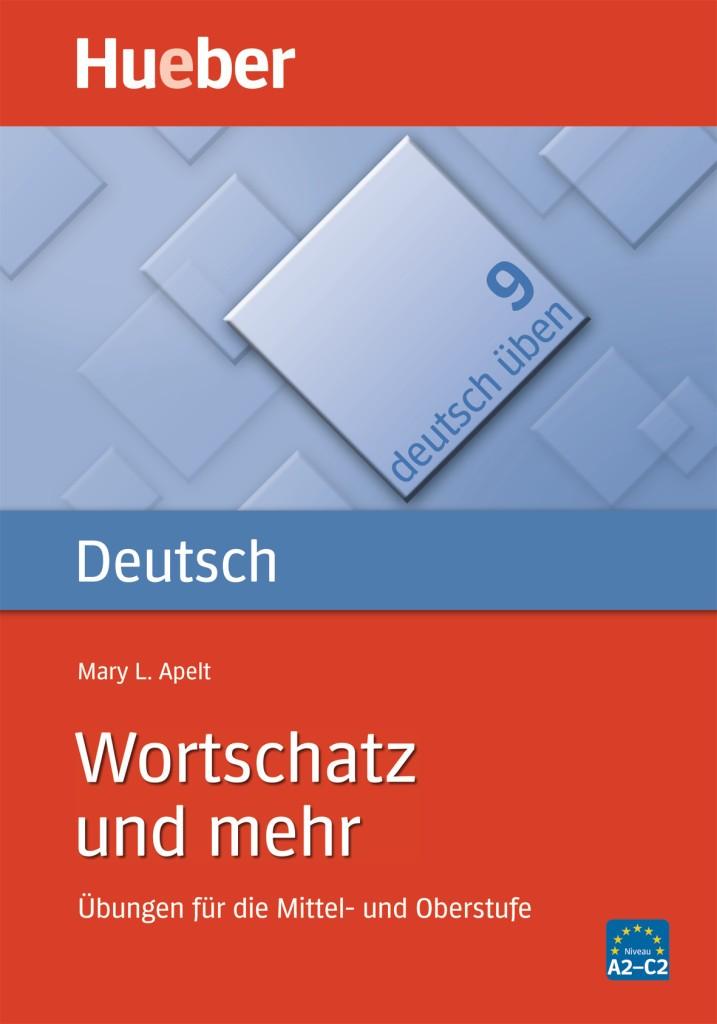 deutsch üben Band 9: Wortschatz und mehr