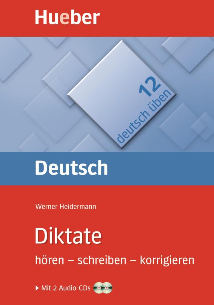 deutsch üben Band 12: Diktate hören - schreiben - korrigieren mit CD (2)