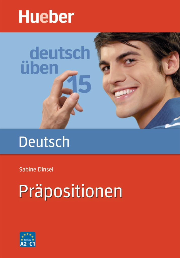 deutsch üben Band 15: Präpositionen