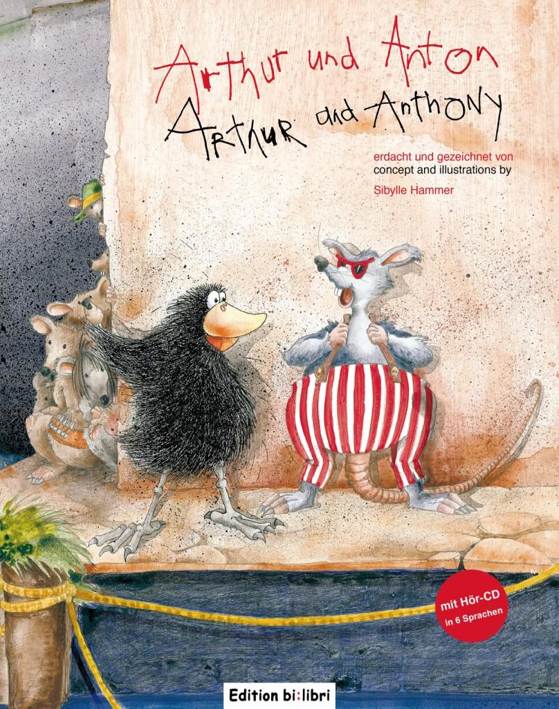 Arthur und Anton (Deutsch-Englisch) + Audio CD (1szt.)