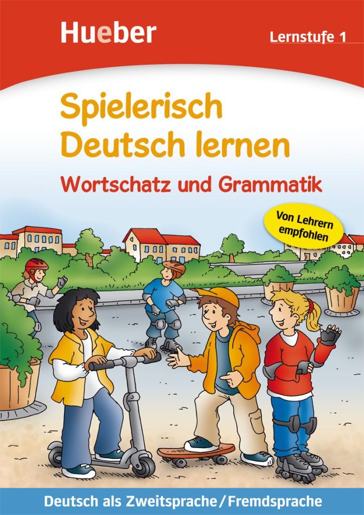 Spielerisch Deutsch lernen. Wortschatz und Grammatik (Lernstufe 1)