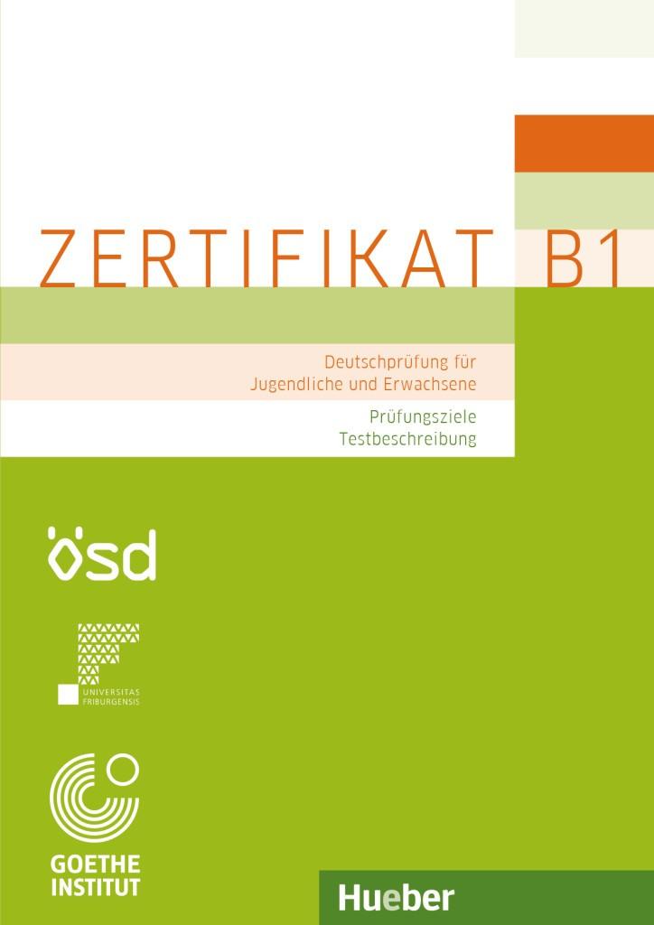 Zertifikat B1 - Prüfungsziele, Testbeschreibung
