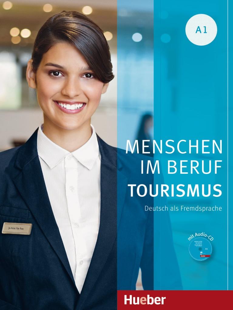 Menschen im Beruf - Tourismus A1 + Audio CD (1 szt.)