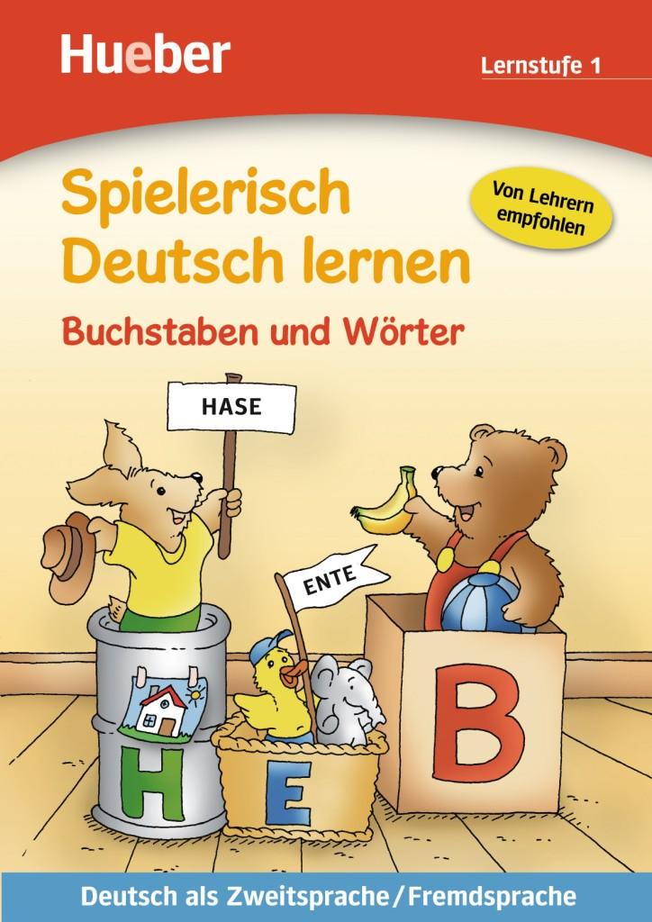 Spielerisch Deutsch lernen. Buchstaben und Wörter