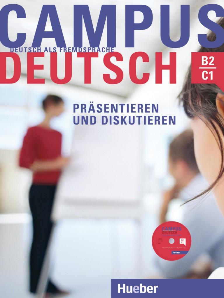 Campus Deutsch Präsentieren und Diskutieren