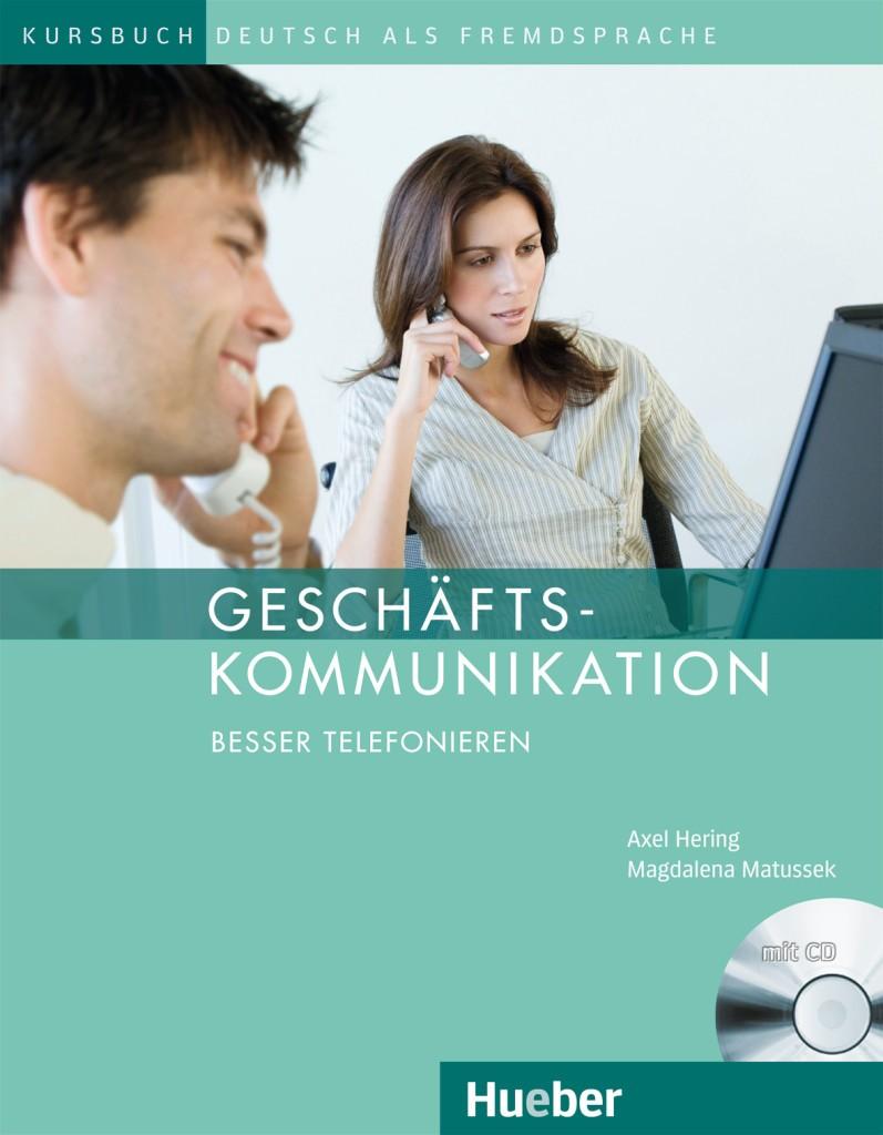 Geschäftskommunikation - Besser telefonieren