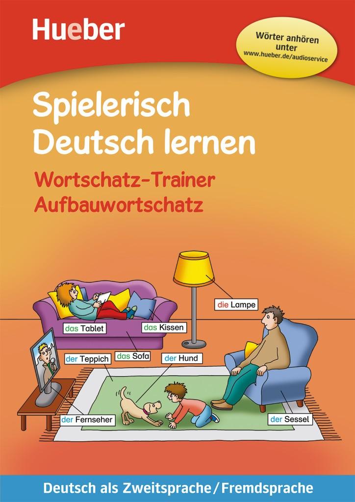 Spielerisch Deutsch lernen Wortschatz-Trainer Aufbauwortschatz