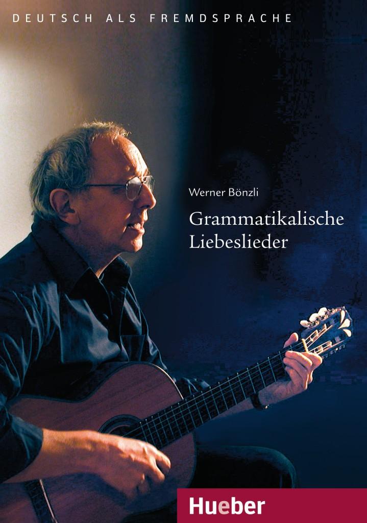 Grammatikalische Liebeslieder - Werner Bönzli Audio CD