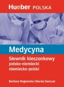 Medycyna. Słownik kieszonkowy polsko-niemiecki, niemiecko-polski